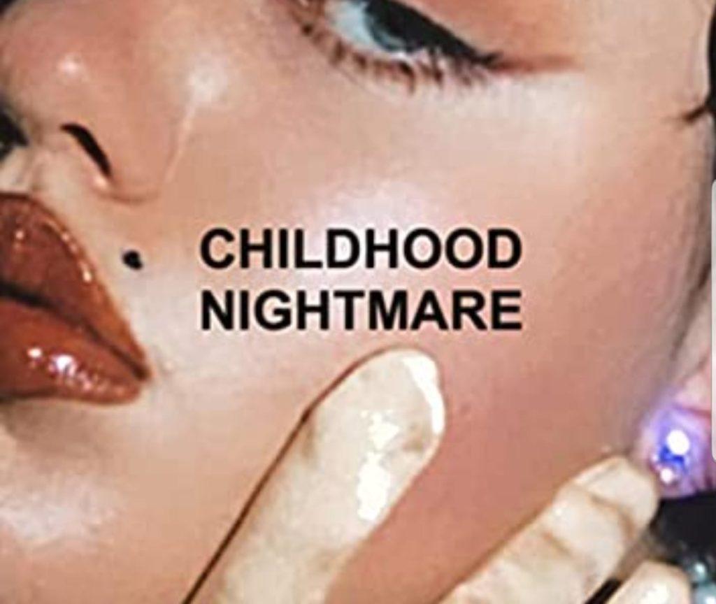Childhood Nightmare